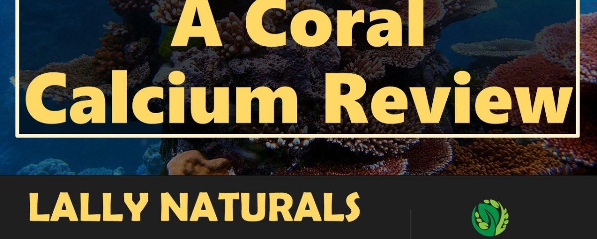Coral-Calcium-Review